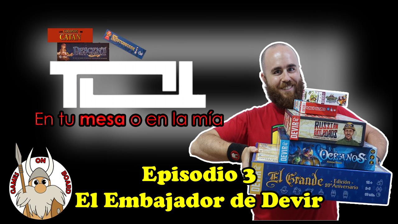 Programa Nº3: El Embajador de Devir