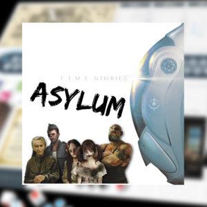 T.I.M.E Stories Asylum (ES)